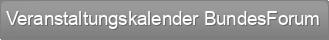 Veranstaltungskalender BundesForum