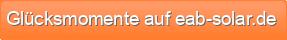 Gl�cksmomente auf eab-solar.de