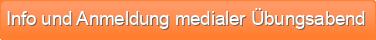 Info und Anmeldung medialer Übungsabend