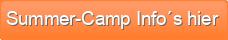 Summer-Camp Info´s hier