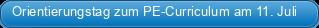 Orientierungstag zum PE-Curriculum am 11. Juli