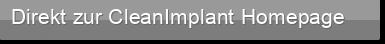 Direkt zur CleanImplant Homepage