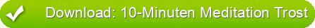 Download: 10-Minuten Meditation Trost