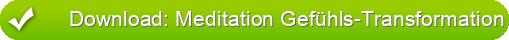 Download: Meditation Gefühls-Transformation
