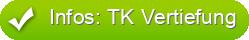 Infos: TK Vertiefung