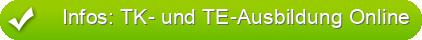 Infos: TK- und TE-Ausbildung Online