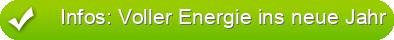 Infos: Voller Energie ins neue Jahr
