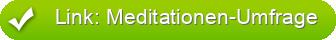 Link: Meditationen-Umfrage