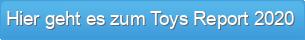 Hier geht es zum Toys Report 2020