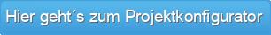 Hier geht´s zum Projektkonfigurator