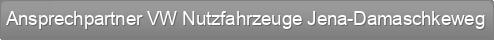 Ansprechpartner VW Nutzfahrzeuge Jena-Damaschkeweg