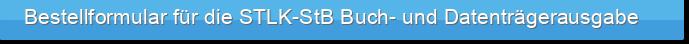Bestellformular für die STLK-StB Buch- und Datenträgerausgabe