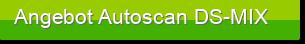 Angebot Autoscan DS-MIX