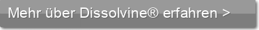 Mehr über Dissolvine® erfahren >
