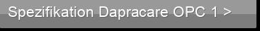 Spezifikation Dapracare OPC 1 >