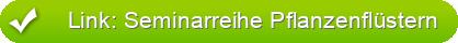 Link: Seminarreihe Pflanzenflüstern