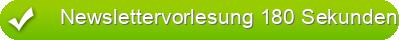 Newslettervorlesung 180 Sekunden