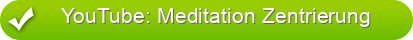 YouTube: Meditation Zentrierung