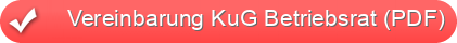 Vereinbarung KuG Betriebsrat (PDF)